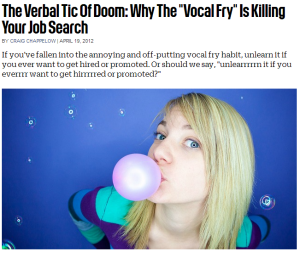 why vocal fry is killing your job search